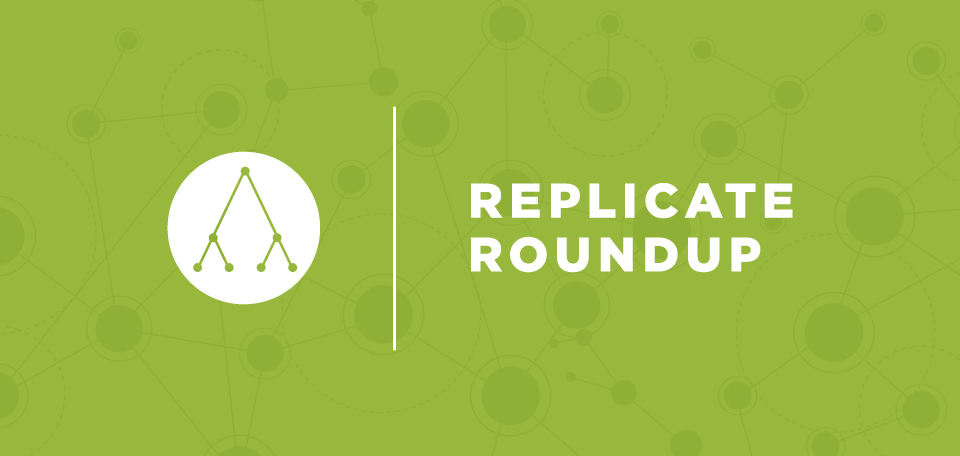 Replicate Round Up For August 1st, 2018