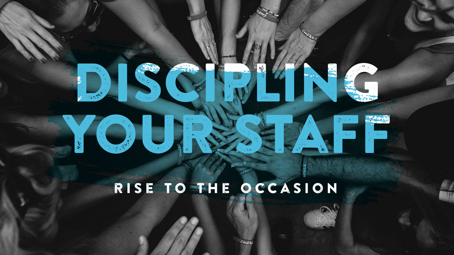 How to Disciple Your Staff Part 1: Rise to the Occasion