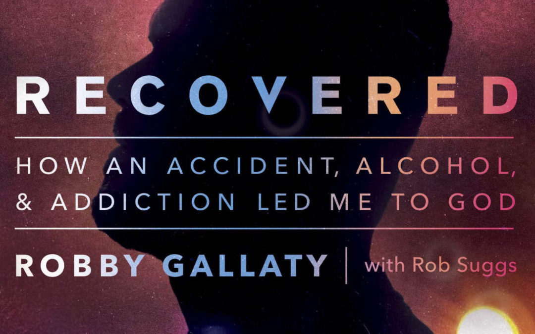Read Chapter One of Robby Gallaty's New Book: Recovered